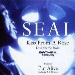 Coverafbeelding Kiss From A Rose ((1994)) / Kiss From A Rose - Love Theme From Batman Forever ((1995)) - Seal