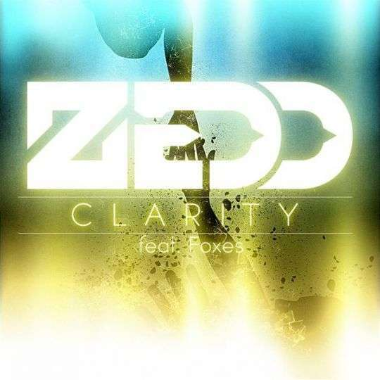 Coverafbeelding Clarity - Zedd Feat. Foxes