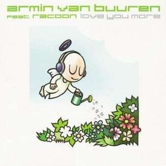 Coverafbeelding Love You More - Armin Van Buuren Feat. Racoon