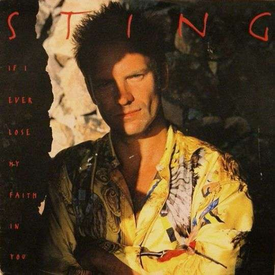 Coverafbeelding If I Ever Lose My Faith In You - Sting