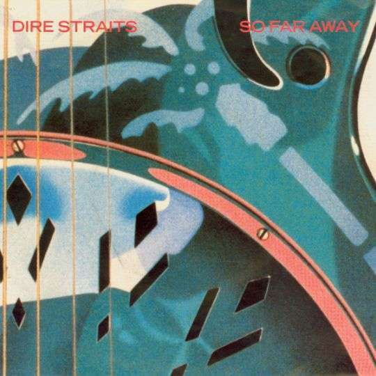 Coverafbeelding So Far Away - Dire Straits
