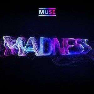 Coverafbeelding Madness - Muse