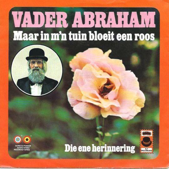 Coverafbeelding Maar In M'n Tuin Bloeit Een Roos - Vader Abraham