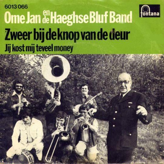 Coverafbeelding Ome Jan en De Haeghse Bluf Band - Zweer Bij De Knop Van De Deur