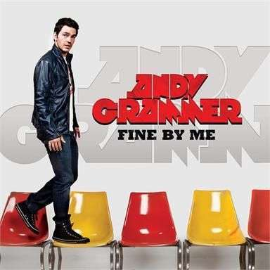 Coverafbeelding Fine By Me - Andy Grammer