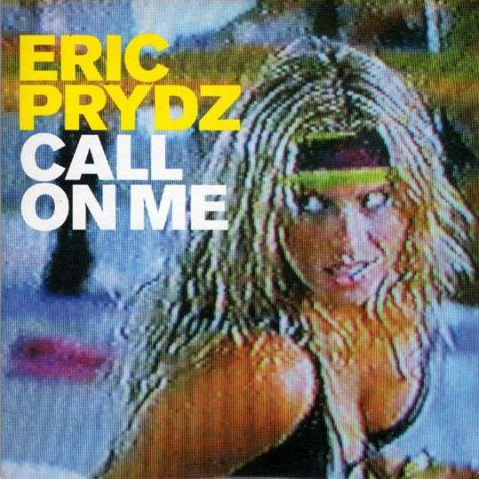 Coverafbeelding Eric Prydz - Call On Me