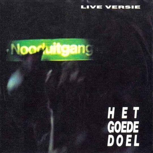 Coverafbeelding Nooduitgang - Live Versie - Het Goede Doel