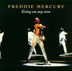 Coverafbeelding Freddie Mercury - Living On My Own