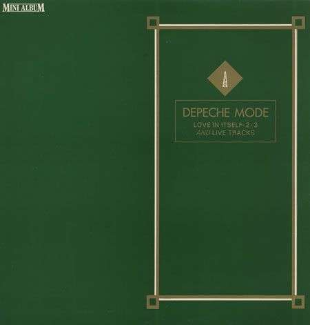 Coverafbeelding Love In Itself - 2 - 3 And Live Tracks [Mini Album] : Just Can't Get Enough - Live - Depeche Mode
