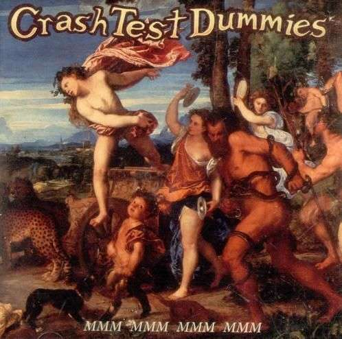 Coverafbeelding Crash Test Dummies - Mmm Mmm Mmm Mmm