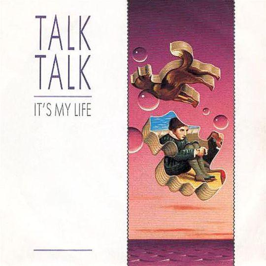 Coverafbeelding Talk Talk - It's My Life
