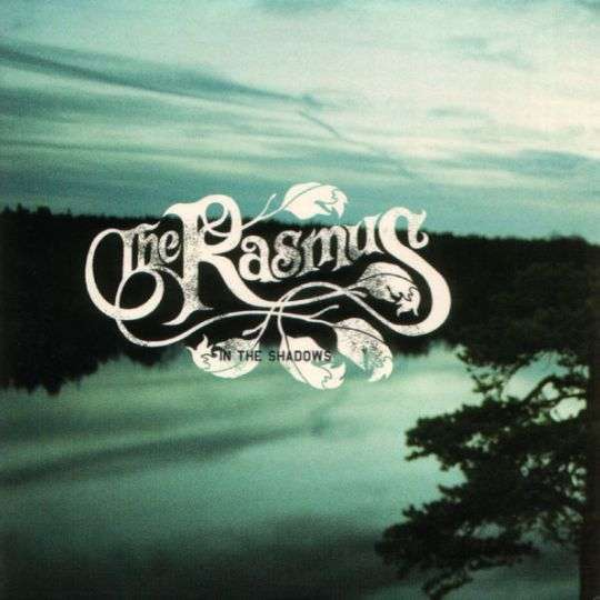 Coverafbeelding In The Shadows - The Rasmus