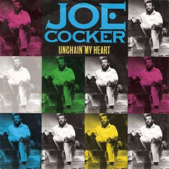 Coverafbeelding Unchain My Heart - Joe Cocker