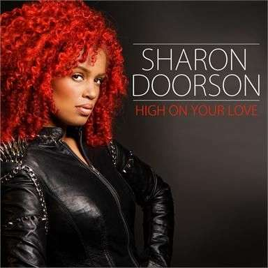 Coverafbeelding High On Your Love - Sharon Doorson