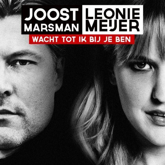Coverafbeelding Wacht Tot Ik Bij Je Ben - Joost Marsman & Leonie Meijer