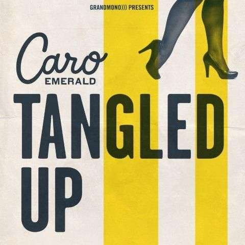 Coverafbeelding Tangled Up - Caro Emerald