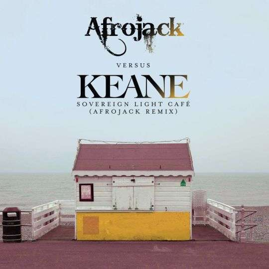 Coverafbeelding Sovereign Light Caf� (Afrojack Remix) - Afrojack Versus Keane