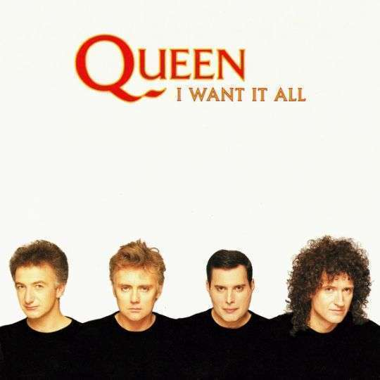 Coverafbeelding Queen - I Want It All