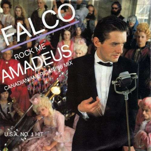 Coverafbeelding Rock Me Amadeus - Canadian/american '86 Mix - Falco