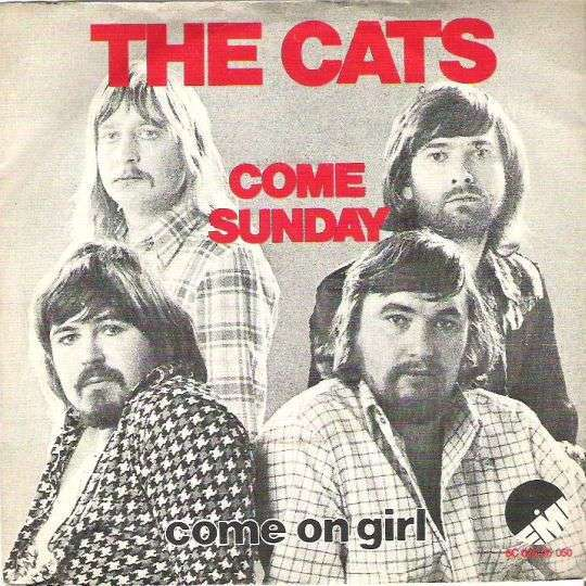 Coverafbeelding Come Sunday - The Cats