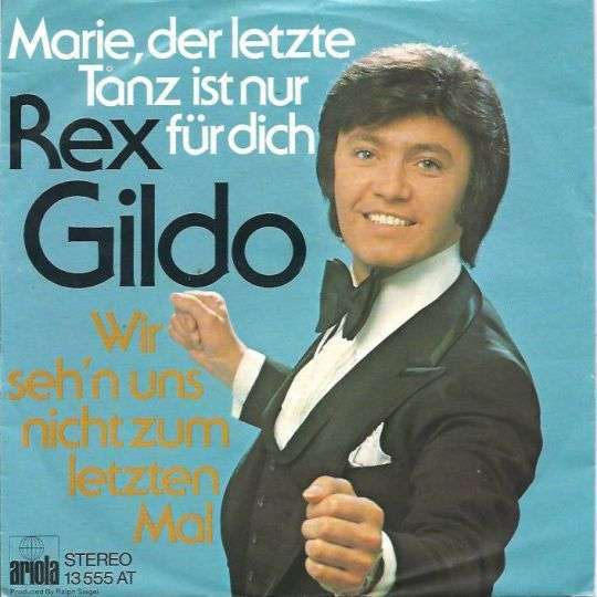 Coverafbeelding Marie, Der Letzte Tanz Ist Nur F�r Dich - Rex Gildo