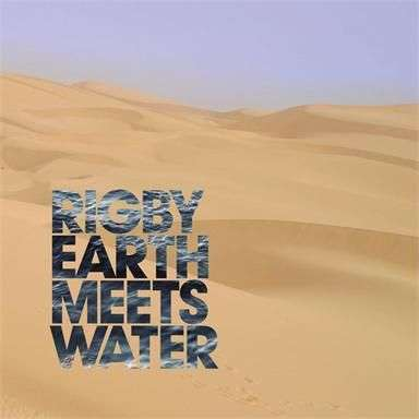 Coverafbeelding Earth Meets Water - Rigby