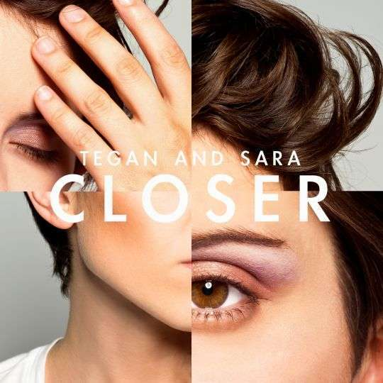 Coverafbeelding Closer - Tegan And Sara