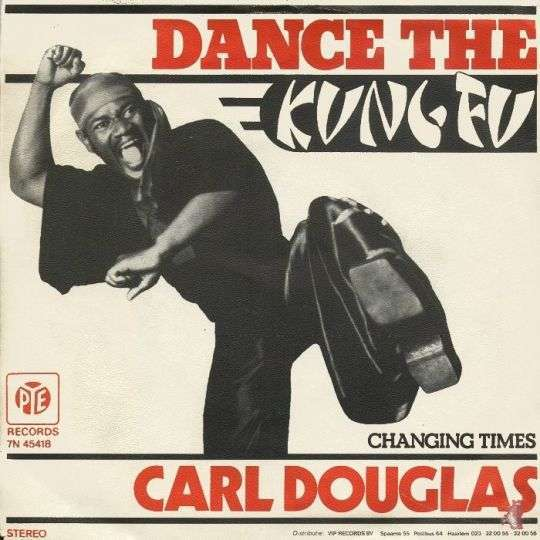 Coverafbeelding Dance The Kung Fu - Carl Douglas