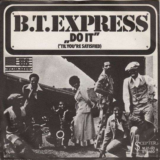 Coverafbeelding B.T.Express - Do It ('til You're Satisfied)