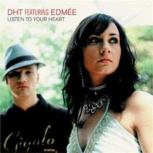 Coverafbeelding DHT featuring Edmée - Listen To Your Heart