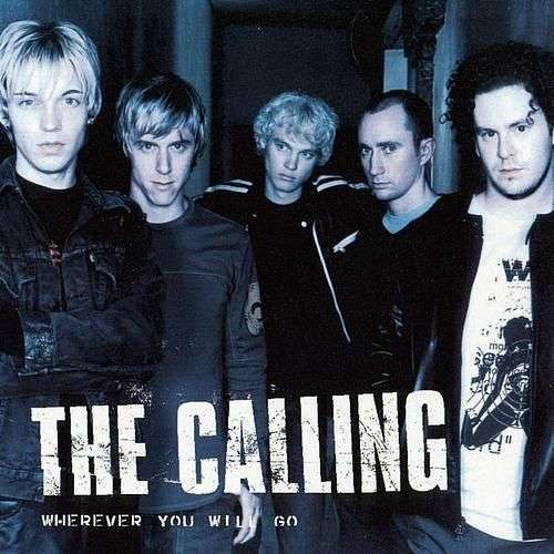Coverafbeelding The Calling - Wherever You Will Go