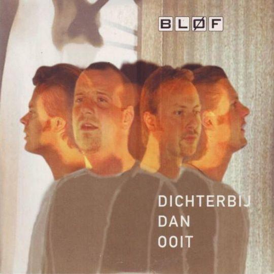Coverafbeelding Dichterbij Dan Ooit - Bløf
