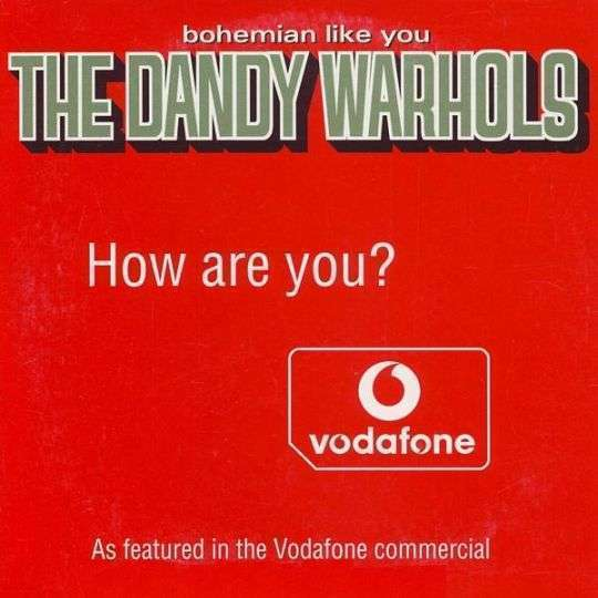 Coverafbeelding Bohemian Like You - The Dandy Warhols