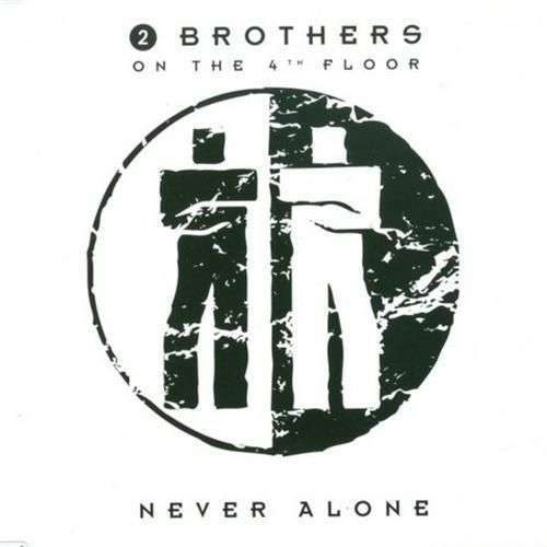 Coverafbeelding Never Alone - 2 Brothers On The 4Th Floor