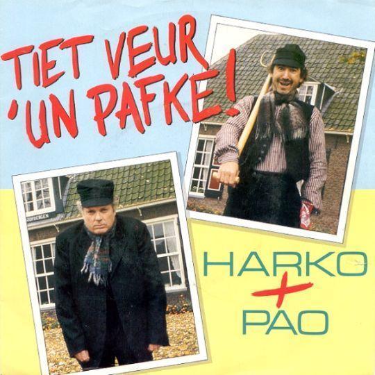 Coverafbeelding Harko + Pao - Tiet Veur 'Un Pafke!