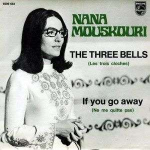 Coverafbeelding The Three Bells (Les Trois Cloches) - Nana Mouskouri