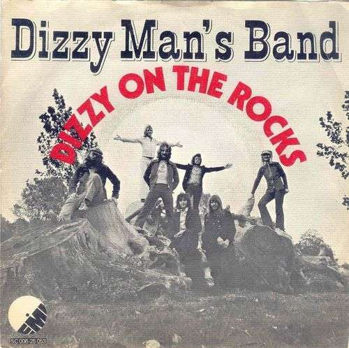 Coverafbeelding Dizzy On The Rocks - Dizzy Man's Band