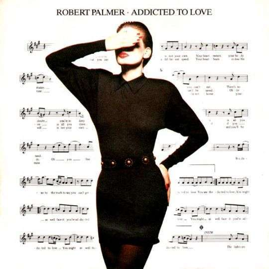 Coverafbeelding Addicted To Love - Robert Palmer