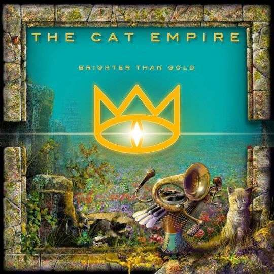 Coverafbeelding the cat empire - brighter than gold
