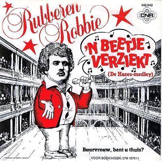 Coverafbeelding 'n Beetje Verziekt (De Hazes-Medley) - Rubberen Robbie