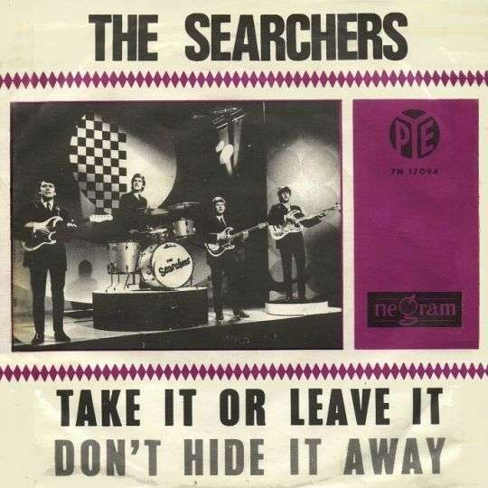Coverafbeelding The Searchers - Take It Or Leave It
