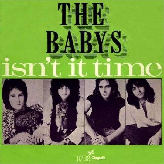Coverafbeelding Isn't It Time - The Babys