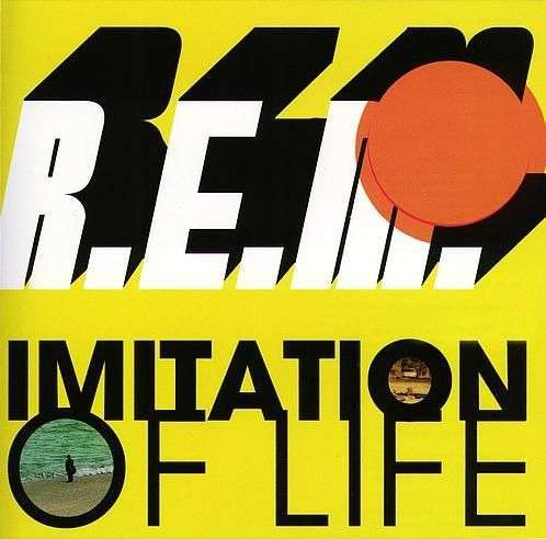 Coverafbeelding Imitation Of Life - R.e.m.