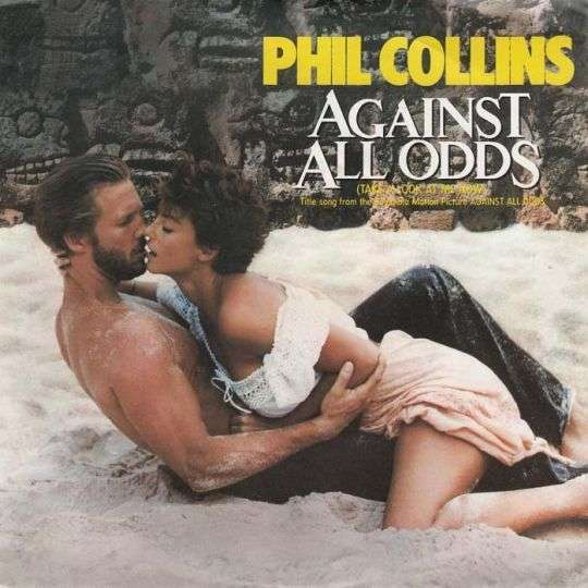 Coverafbeelding Phil Collins - Against All Odds (Take A Look At Me Now)