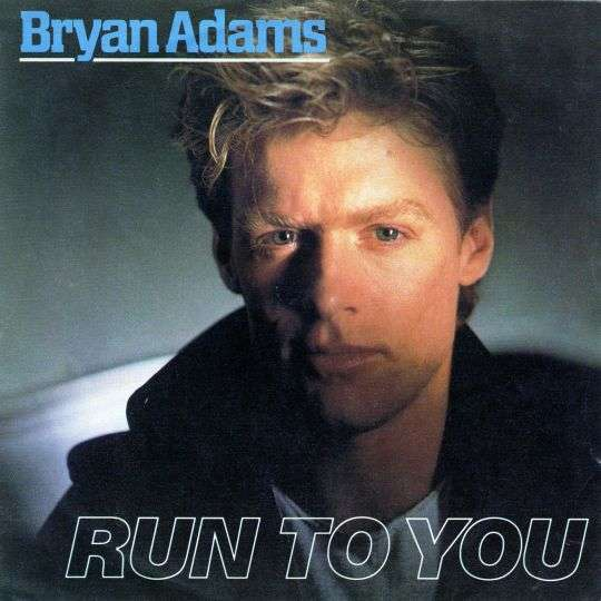 Coverafbeelding Run To You - Bryan Adams