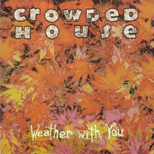 Coverafbeelding Weather With You - Crowded House
