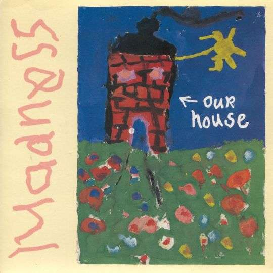 Coverafbeelding Our House - Madness