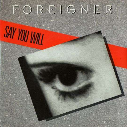 Coverafbeelding Foreigner - Say You Will