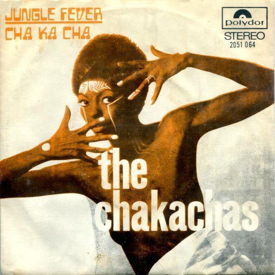 Coverafbeelding The Chakachas - Jungle Fever