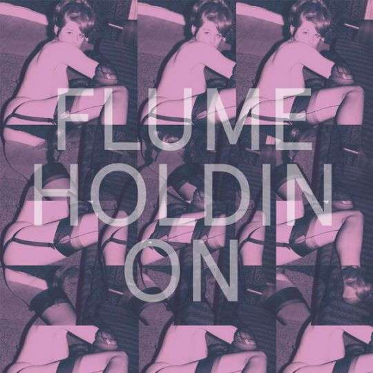Coverafbeelding Holdin On - Flume